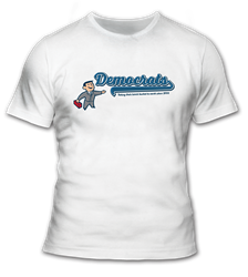 Democrats Come to Work T Shirt