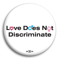 Love Does Not Discriminate Button