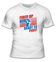 Fired Up and Ready To Go! T-Shirt