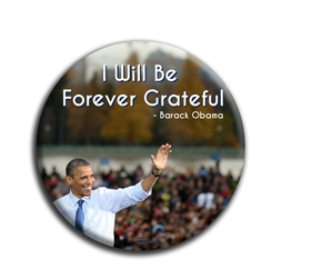 "Forever Grateful 3"" Button"