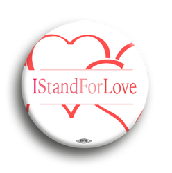 I Stand For Love 1.75""