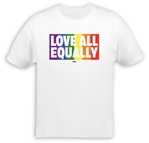Love All Equally T-Shirt
