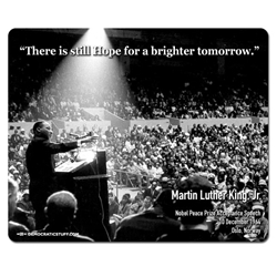 MLK There is Still Hope Mouse Pad