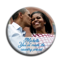 "Michelle Made Us Proud 3"" Button"
