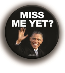 "Miss Me Yet? 3"" Button"