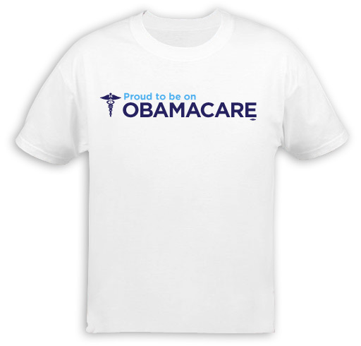 Proud to be on Obamacare T-Shirt