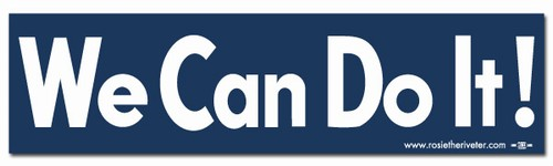We Can Do It! Bumper Sticker