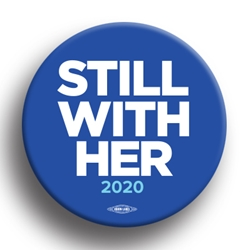 "Still With Her 2.25"" Button"