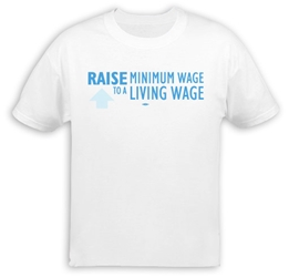 Raise Minimum Wage T-Shirt