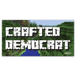 Crafted Democrat Bumper Sticker