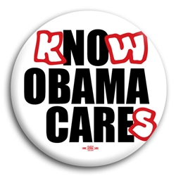 Know Obama Cares Button