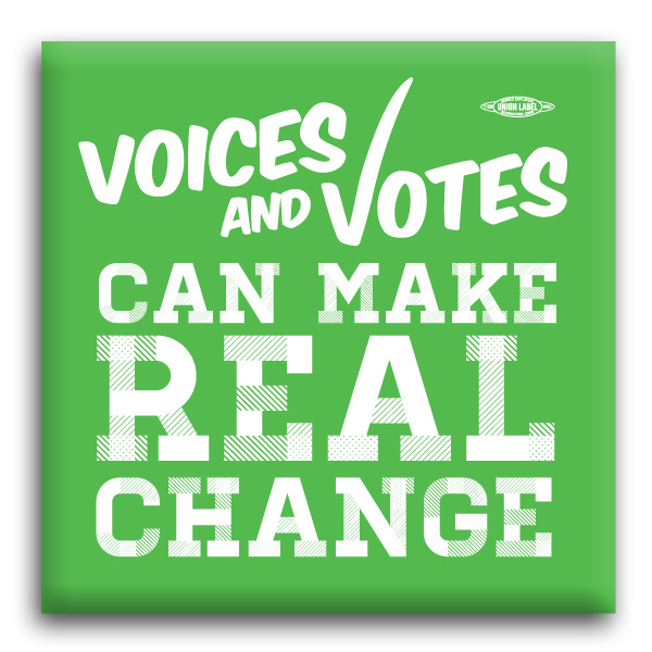 "Voices and Voting Make Real Change 2"" Square Button"
