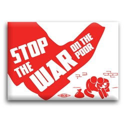 Stop the War on the Poor Button