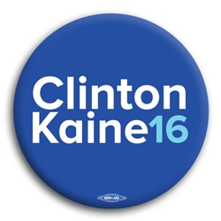 Clinton and Kaine 2016 Button