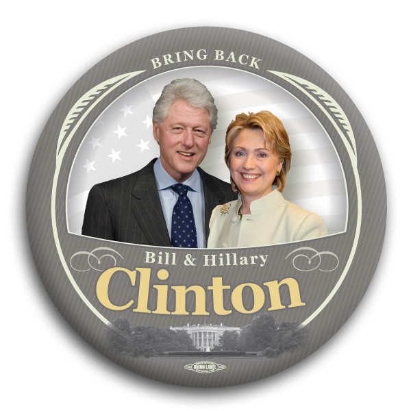 "Bring Back the Clintons 3"" Button"