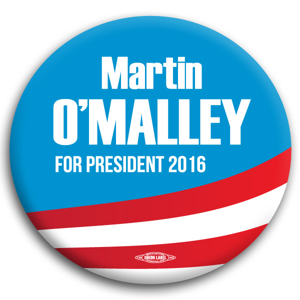 Martin O'Malley for President Button