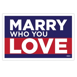Marry Who You Love Rally Sign
