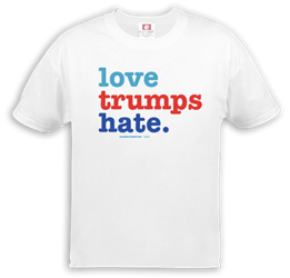 Love Trumps Hate Anti-Trump T-Shirt