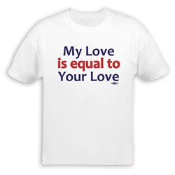 My Love is Equal T-Shirt