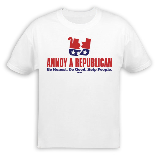 Annoy A Republican Be Honest... T-Shirt