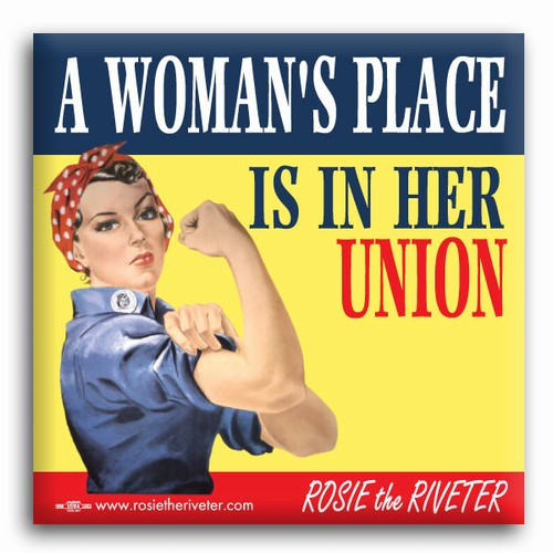 "A Woman's Place... Rosie the Riveter 2"" Square Button"