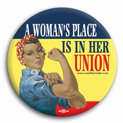 A Womans Place... Ethnic Rosie the Riveter Button