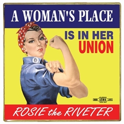 A Womans Place... Rosie the Riveter Lapel Pin