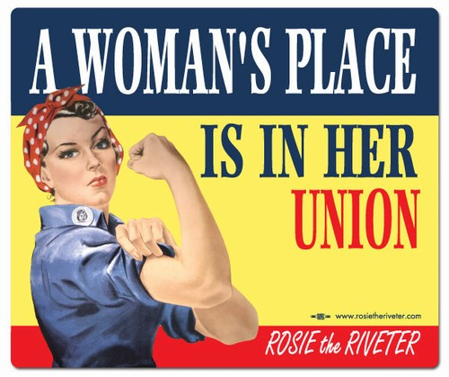 A Woman's Place... Rosie the Riveter Mouse Pad