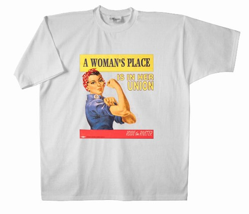 A Womans Place... Rosie the Riveter T-Shirt