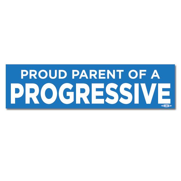 Proud parent of a progressive bumper sticker