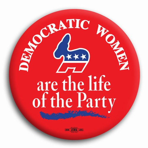 "Democratic Women Life of the Party 2.25"" Button - #BT53170 ..."