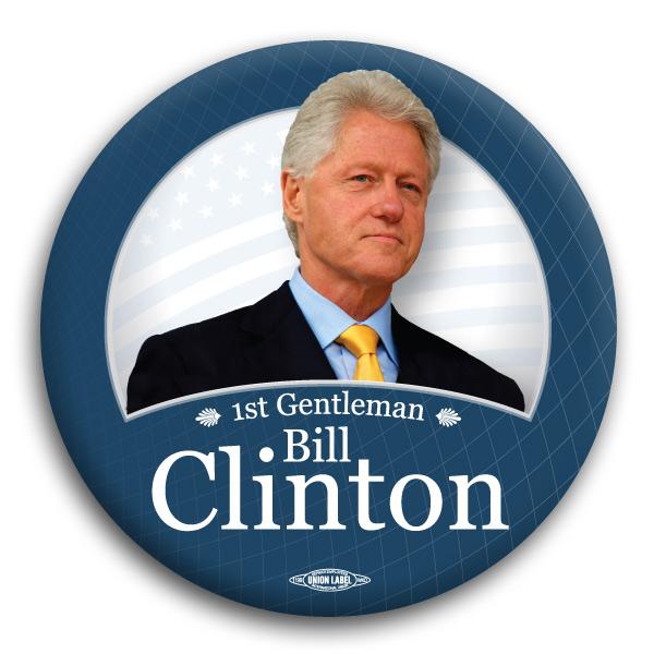 bill clinton for first gentleman 3quot button bt63027
