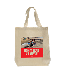 Dont Tear Us Apart Tote Bag