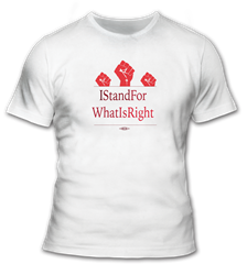 I Stand For What Is Right T-Shirt