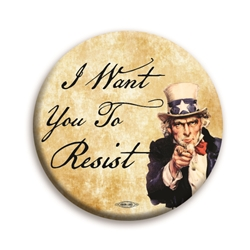 "I Want You to Resist 3"" Button"