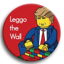 "Leggo the Wall 3"" Button"