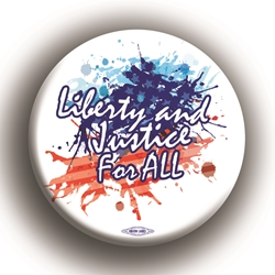 "Liberty and Justice for All 2.25"" Button"