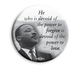 "MLK Power of Forgiveness 3"" Button"