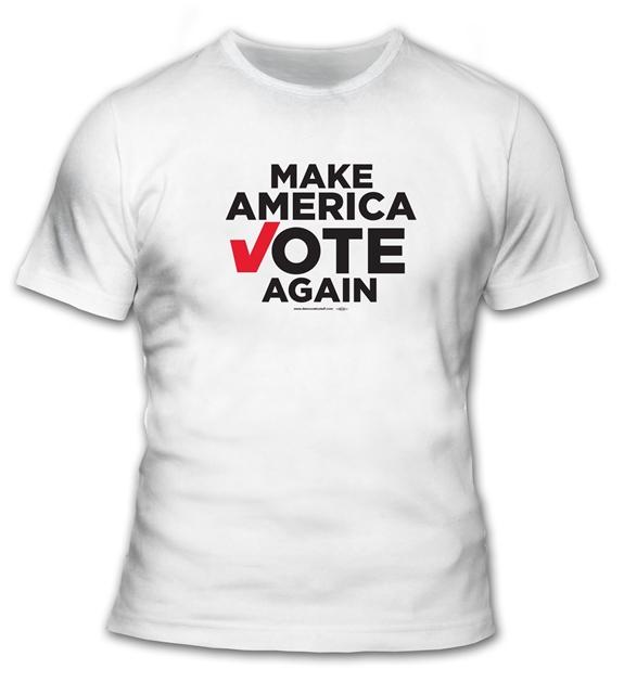 4d44e35de821 Make America Vote Again T-Shirt - #TS55088 - DemocraticStuff.com