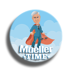 "Mueller Time 3"" Button"