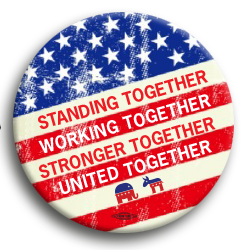 "Stand, Work, Stronger, United  3"" Button"