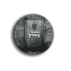 "Trump Hotel 3"" Button"