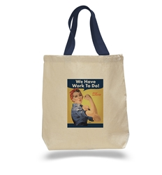 We Have Work To Do Tote Bag