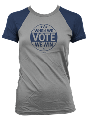 When We Vote We Win, NOV 6 – Womens Baseball Shirt Short Sleeve