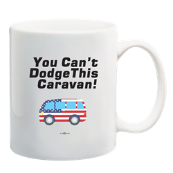 You Cant Dodge This Caravan Mug