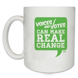 Voices and Votes Make Real Change Coffee Mug