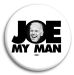 Joe Biden My Man Button