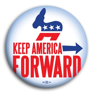 Keep America Moving Forward Button