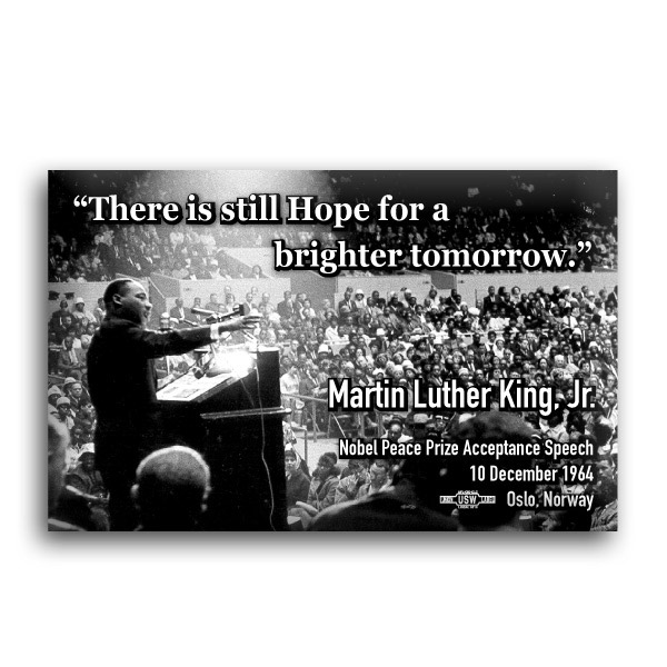 There is Still Hope for a Brighter Tomorrow MLK Button