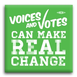 Voices and Voting Make Real Change 2 Square Button